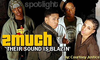 2Much: Their Sound Is Blazin'