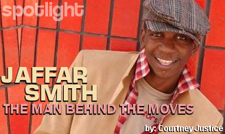 Jaffar Smith: The Man Behind The Moves