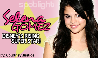 Selena Gomez ... Disney's Rising Superstar!