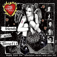 One Tree Hill, Vol. 2 'Friends With Benefit'
