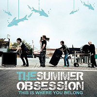 The Summer Obsession, 'This is Where You Belong'